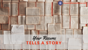 Your Resume Tells a Story
