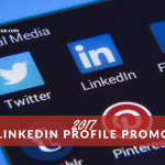 2017 Free LinkedIn Profile Promotion