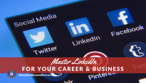 Master LinkedIn for Your Career & Business