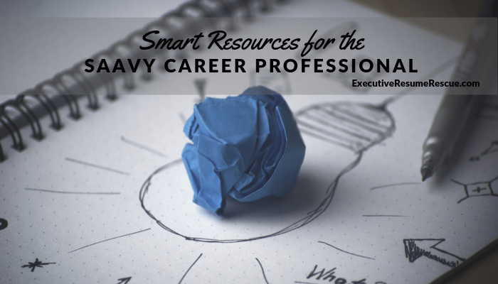 Smart Resources for Savvy Career Professionals