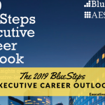 The 2019 BlueSteps Career Outlook for Senior Executives