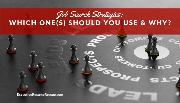 Job Search Strategies: Which One(s) Should You Use & Why?